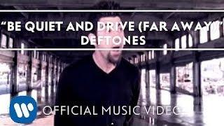 getlinkyoutube.com-Deftones - Be Quiet And Drive (Far Away) [Official Music Video]