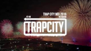 getlinkyoutube.com-Trap Mix | Trap City Mix 2016 - 2017 [No Riddim Trap Mix]