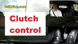Clutch control driving lesson. Learn how to perfect clutch control