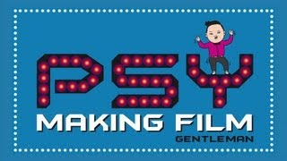 getlinkyoutube.com-PSY - 'GENTLEMAN(젠틀맨)' M/V Making Film