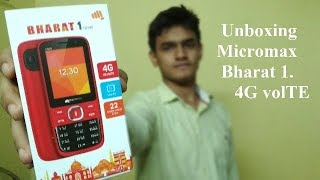 Bharat 1 4G volTE Unboxing Powered by Micromax V409.