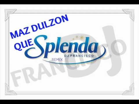 SPLENDA REMIX - DJ FRANCISCO EL MANIATIKO DEL PERREO FT MAIC
