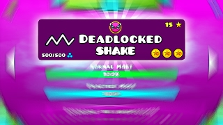 getlinkyoutube.com-DEADLOCKED SHAKE AL MÁXIMO 100% GEOMETRY DASH 2.1