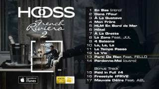 Hooss - Parti de rien (ft. Fello)
