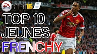 getlinkyoutube.com-FIFA 16 | TOP 10 MEILLEURS JEUNES FRENCHY [POTENTIELS CARRIERE]
