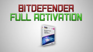 Bitdefender Total Security 2018 Unlimited Trial Keys! (No Cracks/Patches)