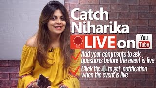 Part 2 -Catch NIHARIKA LIVE on YOUTUBE - Ask questions - How you could speak English fluently.