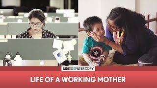 FilterCopy | Life Of A Working Mother | Mother's Day Special | Ft. Rytasha Rathore