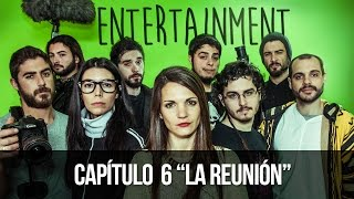 ENTERTAINMENT 1x06- La reunión