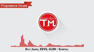 Olly James, KEVU, GLDN - Starfall