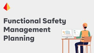 Functional Safety Management (FSM) for IEC61511