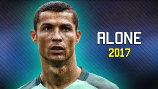 Cristiano Ronaldo - Alan Walker - Alone 2017 | Skills & Goals | HD