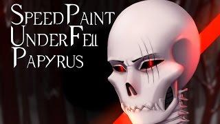 SpeedPaint - UnderFell - Papyrus