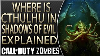 getlinkyoutube.com-Where is Cthulhu in Shadows of Evil Explained | Cthulhu in Future DLC Explained