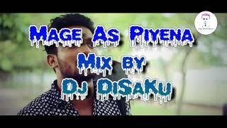 Mage As Piyena Mix by Dj DiSaKu