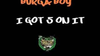 getlinkyoutube.com-Burga Boy - I Got 5 On It