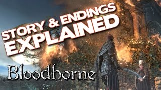 getlinkyoutube.com-Bloodborne Lore - Story and Endings Explained.