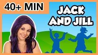 Jack and Jill Nursery Rhyme + More Nursery Rhymes and Kids Songs