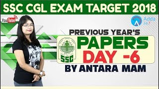 SSC CGL |Previous Year's Papers of SSC CGL Day 6 |Antra mam