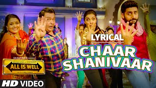 getlinkyoutube.com-'Chaar Shanivaar' Full Song with LYRICS - Badshah | Vishal, Amaal Mallik | All Is Well