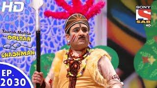 Taarak Mehta Ka Ooltah Chashmah - तारक मेहता - Episode 2030 - 21st September, 2016