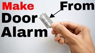 📢 Door Alarm Sensor : How to Make one for your Home 🏡