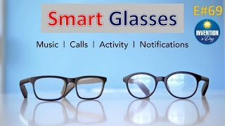 Invention a Day - Episode #69: Vue Everyday Smart Glasses