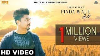 Pinda Wale Jatt (Full Song) | Savvy Nagra | New Punjabi Songs 2017 | White Hill Music width=
