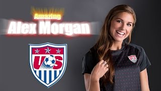 getlinkyoutube.com-Amazing Alex Morgan ● Goals & Skills ● HD