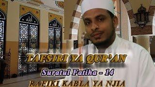 getlinkyoutube.com-Rafiki Kabla ya Njia تفسير القرآن الكريم (سورة الفاتحة ١٤)