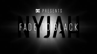 getlinkyoutube.com-DC SHOES: NYJAH FADE TO BLACK