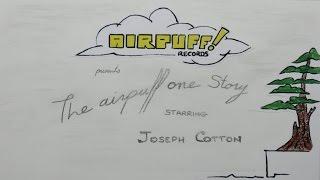 Joseph Cotton - Airpuff One