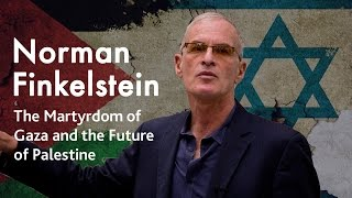 getlinkyoutube.com-The Martyrdom of Gaza and the Future of Palestine | Norman Finkelstein (2015)