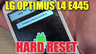 getlinkyoutube.com-LG OPTIMUS L4 E445 HARD RESET или как снять блокировку форматирование полный сброс