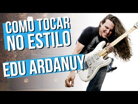 EDU ARDANUY - ESTILO DE GUITARRA