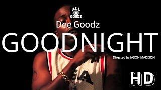 Dee Goodz - Good Night