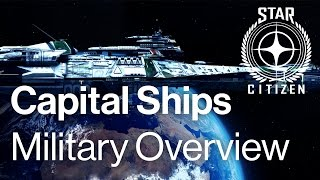 getlinkyoutube.com-Star Citizen Capital Ships - Military Overview