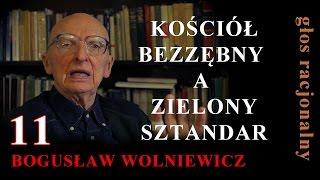 getlinkyoutube.com-Bogusław Wolniewicz 11 KOŚCIÓŁ BEZZĘBNY A ZIELONY SZTANDAR