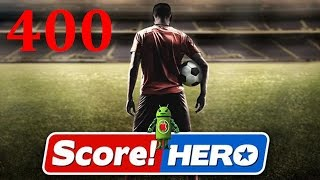 Score Hero Level 400 Walkthrough - 3 Stars