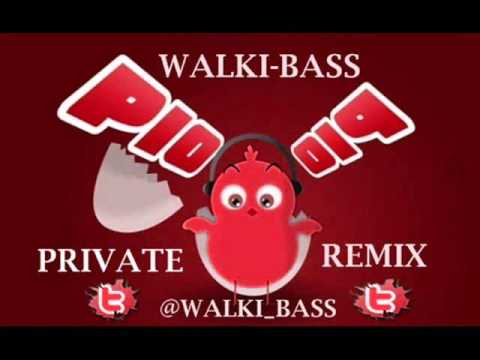 Pulcino Pio - El pollito Pio (@Walki_bass Private Remix 2013