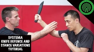 Systema Knife Defence and Stance Variations Tutorial