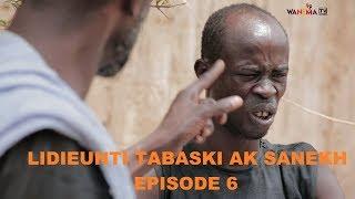 SERIE - LIJËNTI TABASKI AK SANEKH EPISODE 06