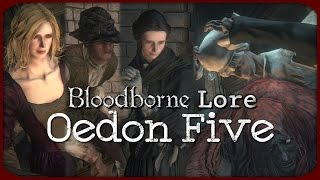 getlinkyoutube.com-Bloodborne Lore - Oedon Five