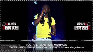 I-Octane - Warriors Weh Pass