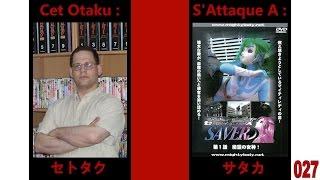 Cet otaku s'attaque à : Mighty Lady Savers