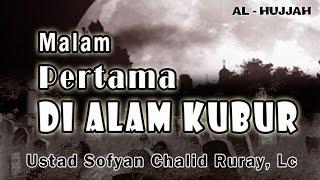 getlinkyoutube.com-Malam Pertama di Alam Kubur | Ust. Sofyan Chalid Ruray : Kajian Masjid Al-Arqom