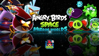 getlinkyoutube.com-Angry Birds Space – Mirror Worlds Out Now!