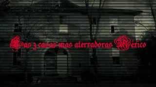 getlinkyoutube.com-Las casas embrujadas mas aterradoras de México