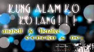 getlinkyoutube.com-Kung Alam Ko Lang -  ANGHELL DETALYE DC1 CENTRO