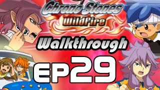 Inazuma Eleven GO Chrono Stones Wildfire Walkthrough Episode 29 - Sol & JP Miximax (Chapter 6)